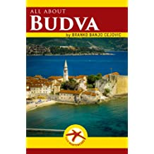 all about BUDVA (Visit Montenegro Book 1)