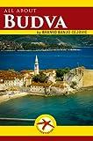 all about BUDVA (Visit Montenegro Book 1)