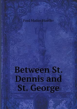 book cover of Between St. Dennis and St. George