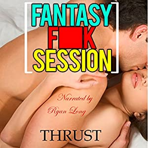 Fantasy F--k Session Audiobook
