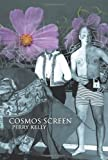Cosmos Screen, Perry Kelly, 1481746421