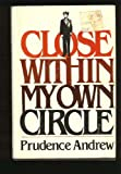Close Within Our Own Circle, Carol Andrews, 0525666508
