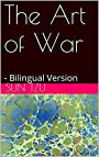 The Art of War: - Bilingual Version