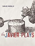 img - for The Javier Plays book / textbook / text book