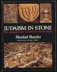 Judaism in Stone: Archaeology of Ancient Synagogues