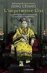 L'imperatrice Cixi (Longanesi Saggistica) (Italian Edition)