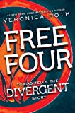 """Free Four - Tobias Tells the Divergent Knife-Throwing Scene"" av Veronica Roth"