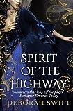 Spirit of the Highway (Highway Trilogy) (Volume 2)