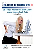 25 Things Your Client Must Know About Lower-Back Pain