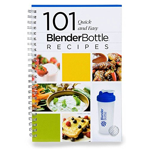 Price comparison product image Blender Bottle Recipe Book: 101 Quick and Easy Recipes