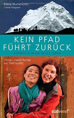kein-pfad-fhrt-zurck-chime-ein-mdchen-aus-tibet-erzhlt