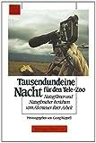 Tausendundeine Nacht Für Den Tele-Zoo : Naturfilmer und Naturforscher Berichten Vom Abenteuer Ihrer Arbeit, RÜPPELL, 3034852134