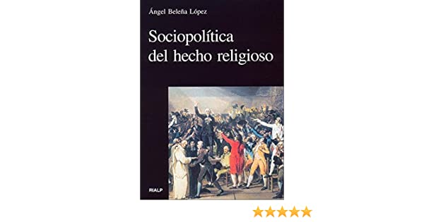 Sociopolítica del hecho religioso (Vértice): Amazon.es: Baleña López, Ángel: Libros