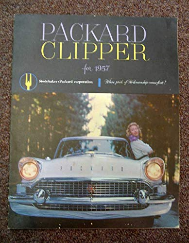 PACKARD CLIPPER For 1957. Where Pride of Workmanship for sale  Delivered anywhere in USA