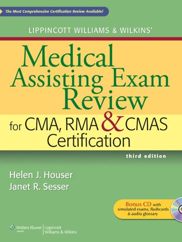 Lippincott Williams & Wilkins' Medical Assisting Exam Review for CMA, RMA & CMAS Certification (Medical Assisting Exam Review for CMA and RMA Certification) Pdf