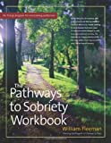 The Pathways to Sobriety, William Fleeman, 089793427X