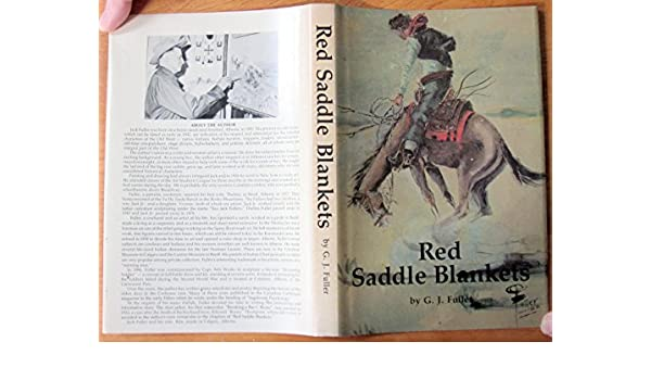 Red Saddle Blankets: G  J  Fuller: 9780889251298: Amazon com