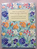 The Illustrated Gertrude Jekyll: Colour Schemes for the Flower Garden