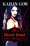 Blood Bond (PULSE, Book 5) (PULSE Vampire Series)