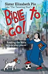 Bible to Go!: Reading the Bible in Everyday Places