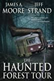 img - for The Haunted Forest Tour book / textbook / text book