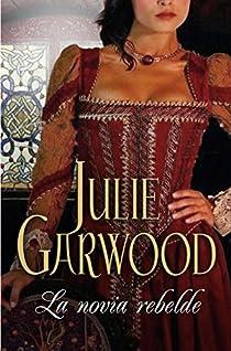 La novia rebelde par Garwood