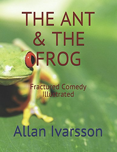 THE ANT & THE FROG: Fractured Comedy Illustrated (Blue Light Defiance) pdf epub