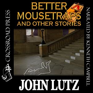 Better Mousetraps: The Best Mystery Stories of John Lutz Audiobook