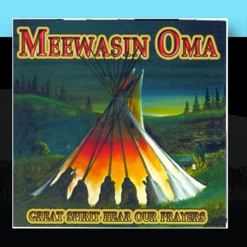 meewasin-oma-great-spirit-hear-our-prayers