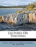 Lectures on Teaching, , 1172556792