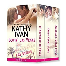 Lovin' Las Vegas: Books 1 - 3 by [Ivan, Kathy]
