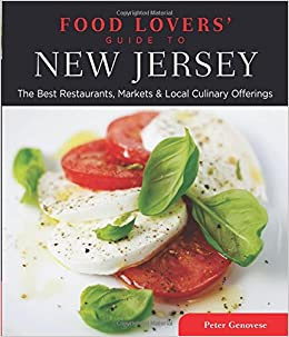Food lovers guide to new jersey the best restaurants markets food lovers guide to new jersey the best restaurants markets local culinary offerings food lovers series peter genovese 9780762779444 forumfinder Choice Image