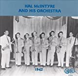 Ruth Gaylor: Hal McIntyre and His Orchestra 1942