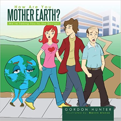 How Are You, Mother Earth?