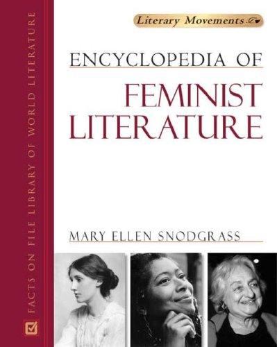 Encyclopedia of Feminist Literature (Literary Movements)