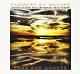 Love & Ghosts by Farmers By Nature (2014-08-12)