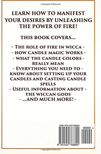 Wicca Candle Magic: How To Unleash the Power of Fire to