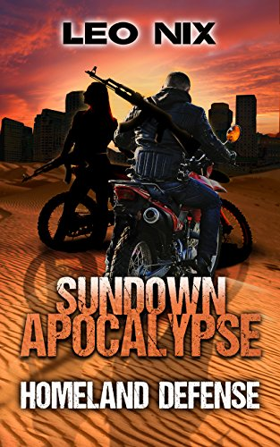 Homeland Defense (Sundown Apocalypse Book 3)