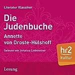 Die Judenbuche: Ein Sittengemälde aus dem gebirgichten Westfalen | Annette von Droste-Hülshoff