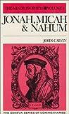Jonah, Micah and Nahum, John Calvin, 0851514758