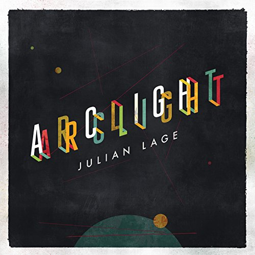Julian Lage-Arclight-CD-FLAC-2016-NBFLAC Download