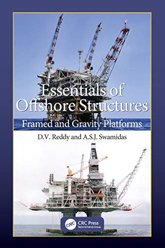 Essentials of Offshore Structures: Framed and Gravity Platforms