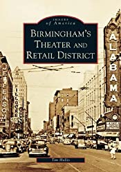 Birmingham's Theater And Retail District