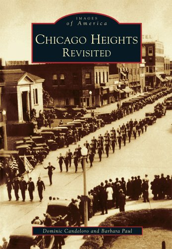 Chicago Heights Revisited (Images of America: Illinois)