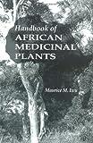 Handbook of African Medicinal Plants, Maurice M. Iwu, 084934266X