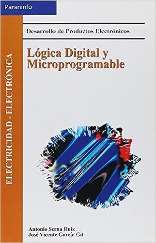 Book Logica Digital y Microprogramable (Spanish Edition) by Jose Vicente Garcia Gil