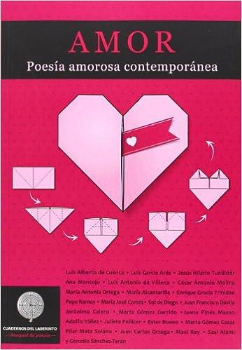 Amor. Poesía Amorosa Contemporánea Anaquel De Poesia: Amazon ...
