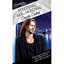 Finding Mr. Wrong (Dreamspun Desires Book 41)