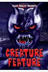 Thadd Presley Presents: Creature Feature Paperback