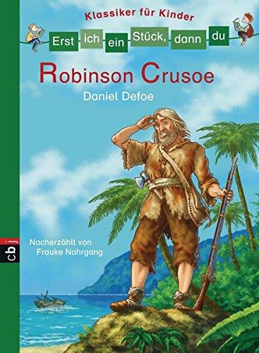 erst-ich-ein-stck-dann-du-klassiker-fr-kinder-robinson-crusoe-erst-ich-ein-stck-klassiker-fr-leseanfnger-band-6